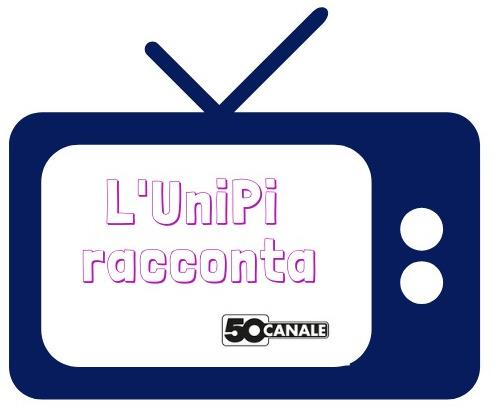 L'UniPi racconta. Trasmissioni su 50 canale